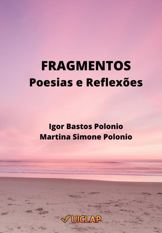 Fragmentos : Poesias e Reflexões