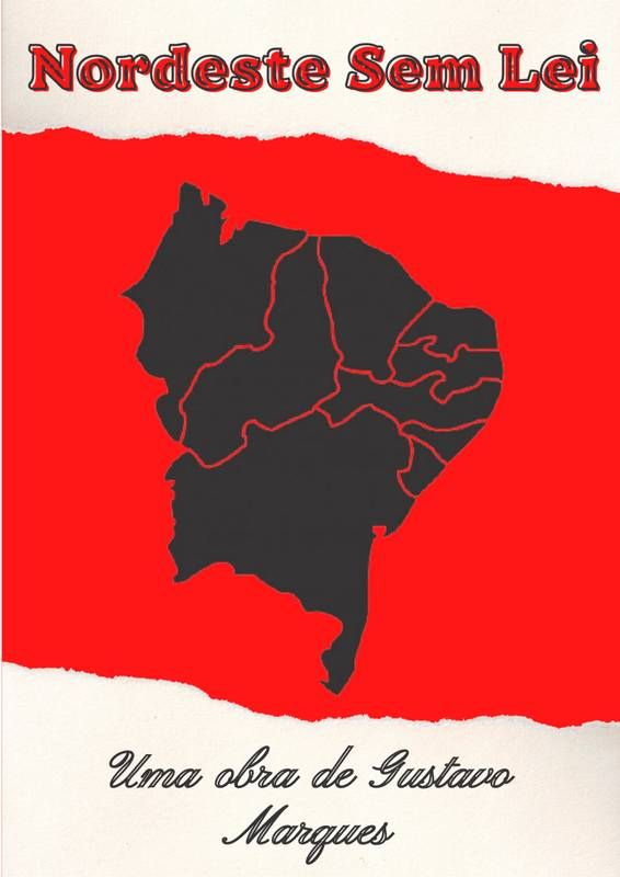 Nordeste Sem Lei