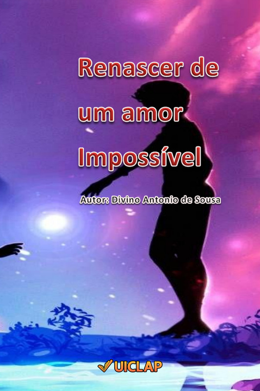 Renascer de um amor Impossível