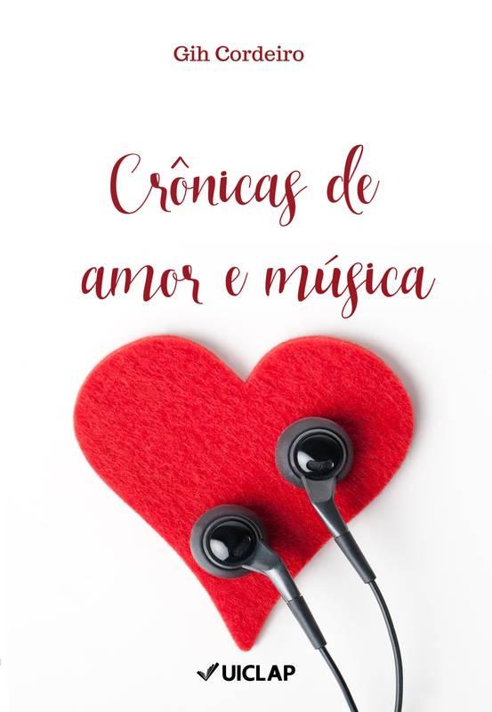Crônicas de amor e música