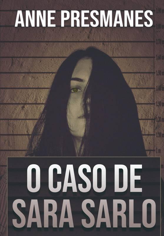 O Caso De Sara Sarlo
