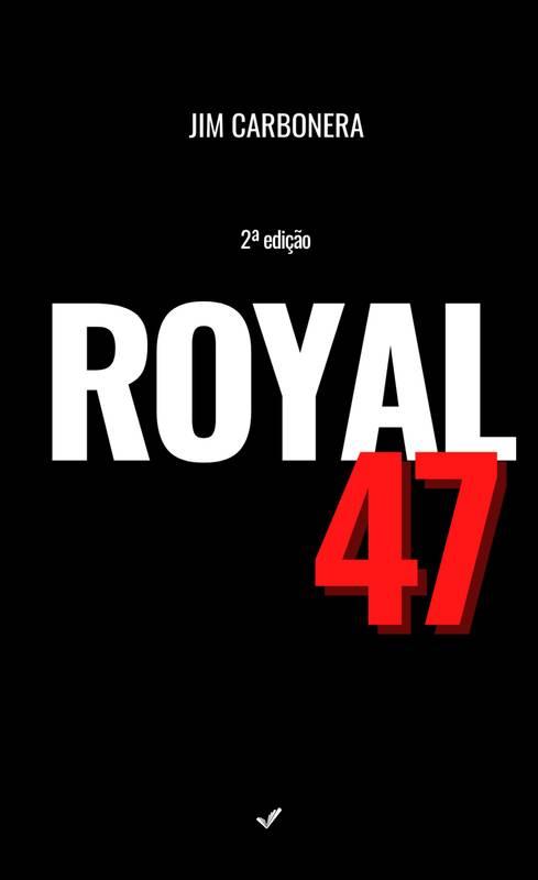 ROYAL 47