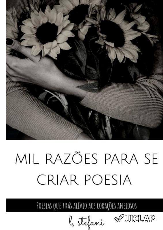 Mil razões para se criar poesia
