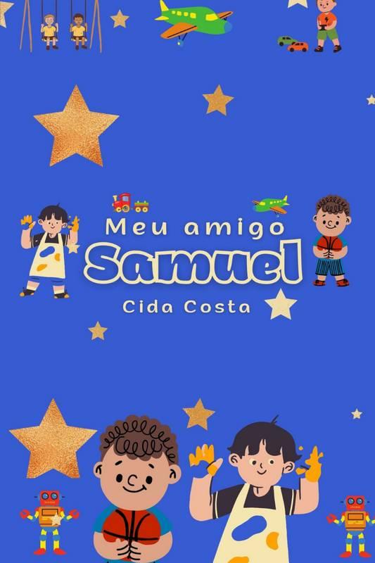 Meu Amigo Samuel