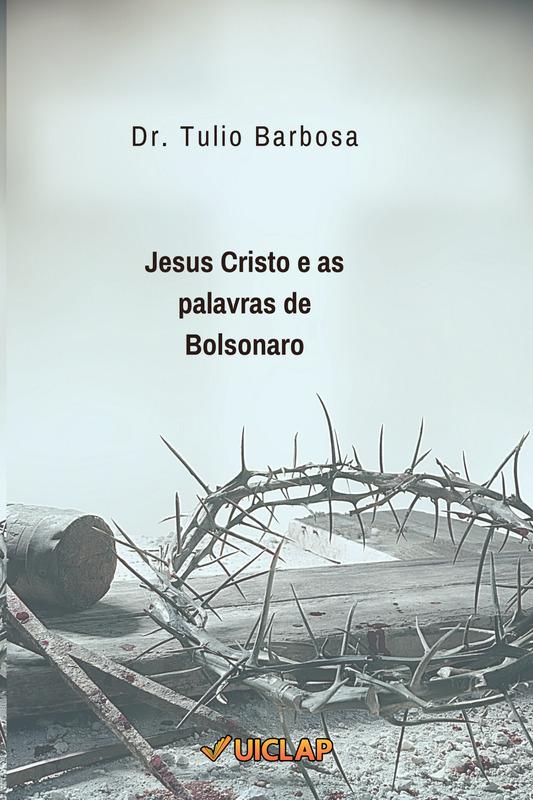 Jesus Cristo e as palavras de Bolsonaro
