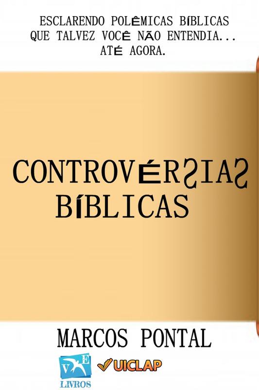 CONTROVÉRSIAS BÍBLICAS