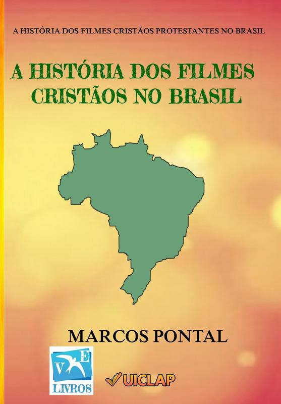 A HISTÓRIA DOS FILMES CRISTÃOS NO BRASIL