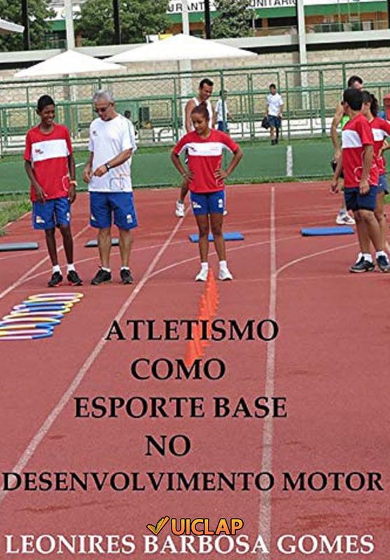Atletismo Como Esporte Base No Desenvolvimento Motor