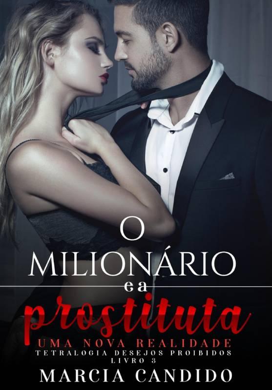 O Milionário e a Prostituta - Livro 2