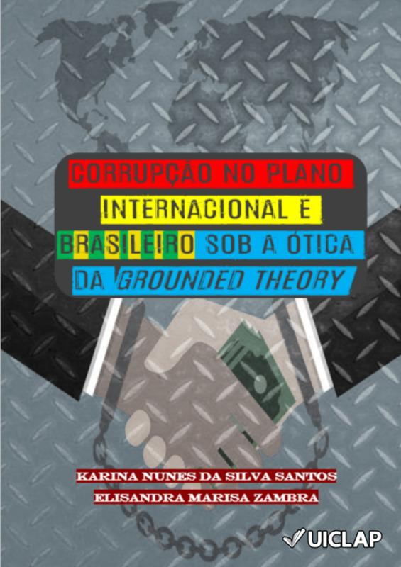 Corrupção no plano internacional e brasileiro sob a ótica da Grounded Theory
