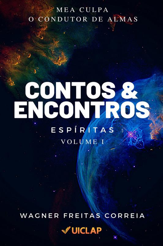 Contos & Encontros Espíritas - Vol. I