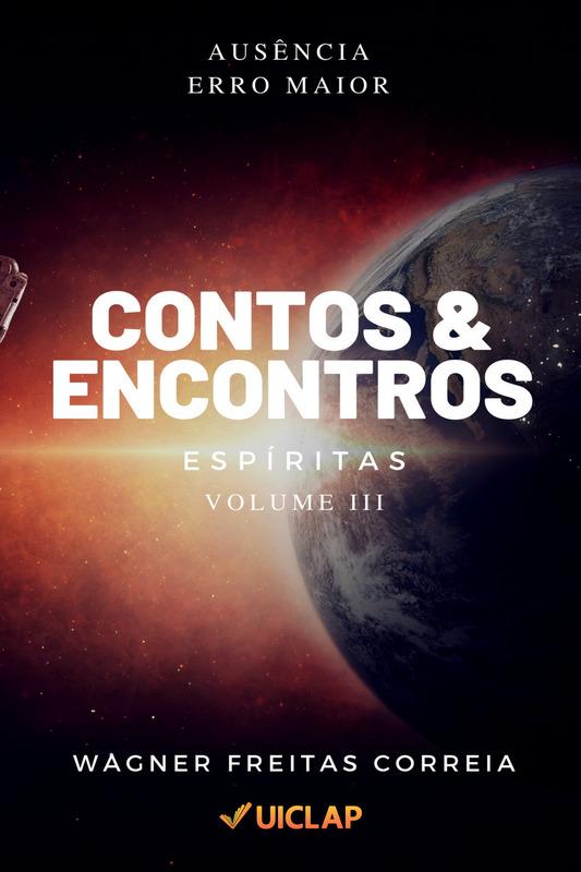 Contos & Encontros Espíritas - Vol. III