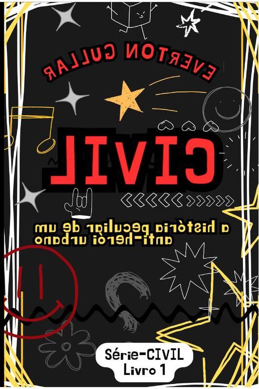 CIVIL - a história peculiar de um anti-herói urbano