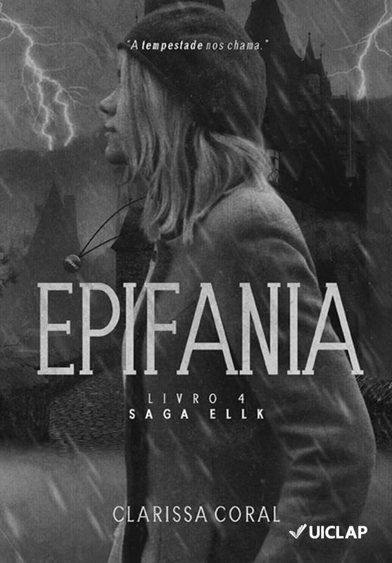 Epifania (Livro 4 - Saga Ellk)