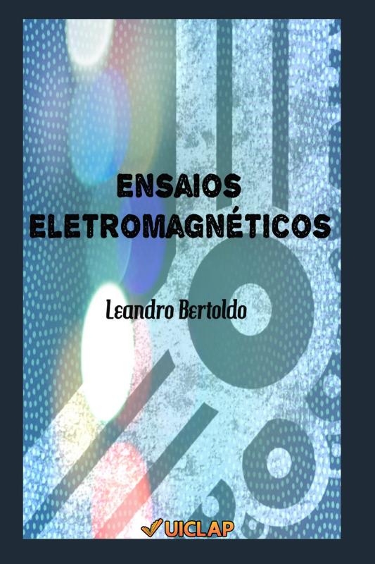 Ensaios Eletromagnéticos