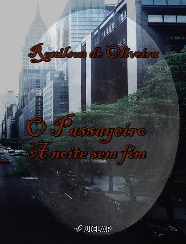 O Passageiro - A noite sem fim
