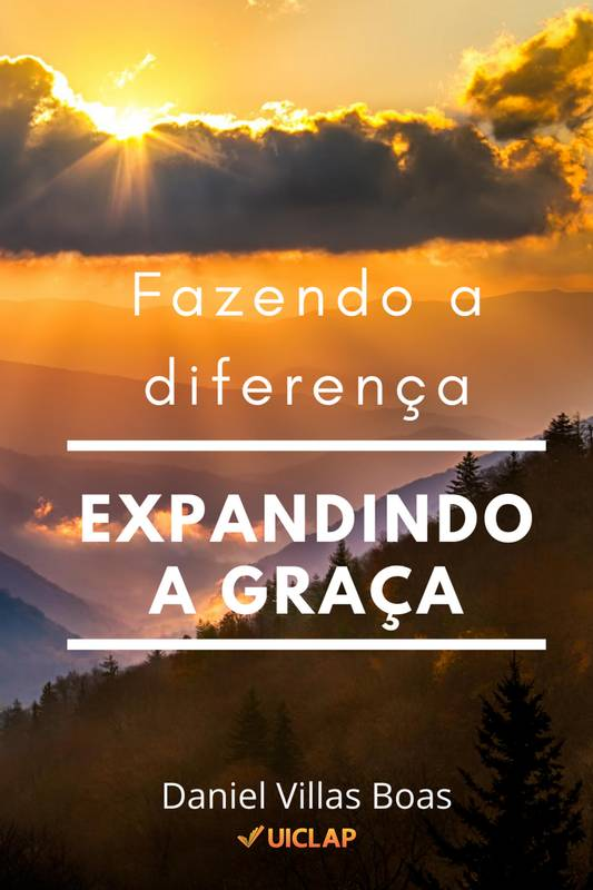 Fazendo a diferença expandindo a Graça