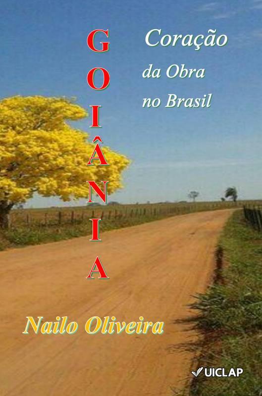 Goiânia, Coração da Obra no Brasil
