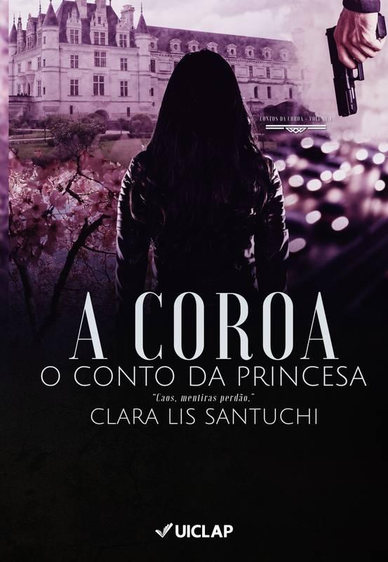 A Coroa: O Conto da Princesa