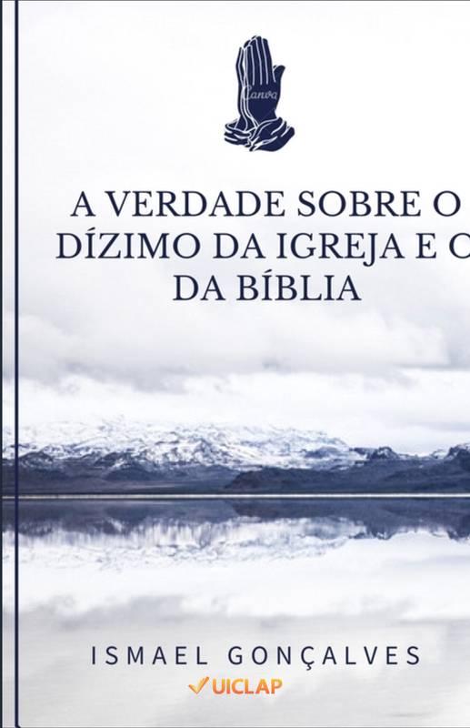 A VERDADE SOBRE O DÍZIMO DA IGREJA E O DA BÍBLIA