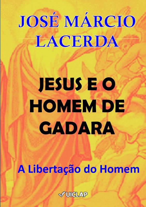 JESUS E O HOMEM DE GADARA