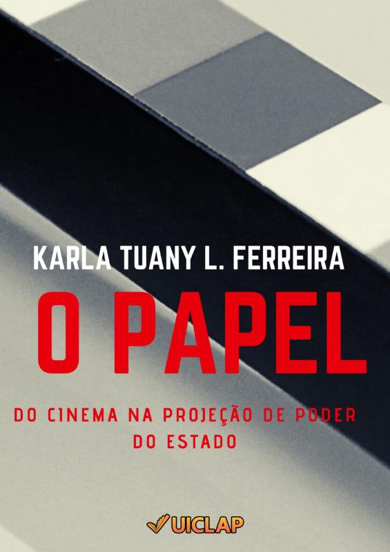 O Papel do Cinema na Projeção de Poder do Estado (versão estendida)
