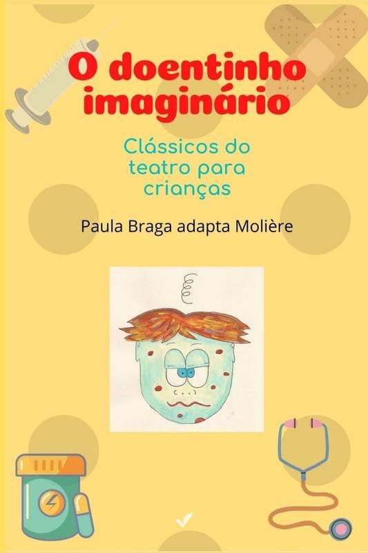 O Doentinho Imaginário