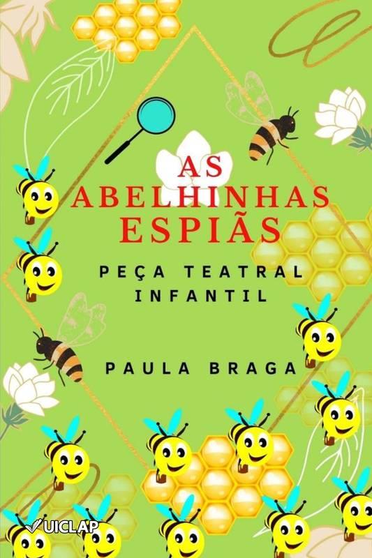 As abelhinhas espiãs