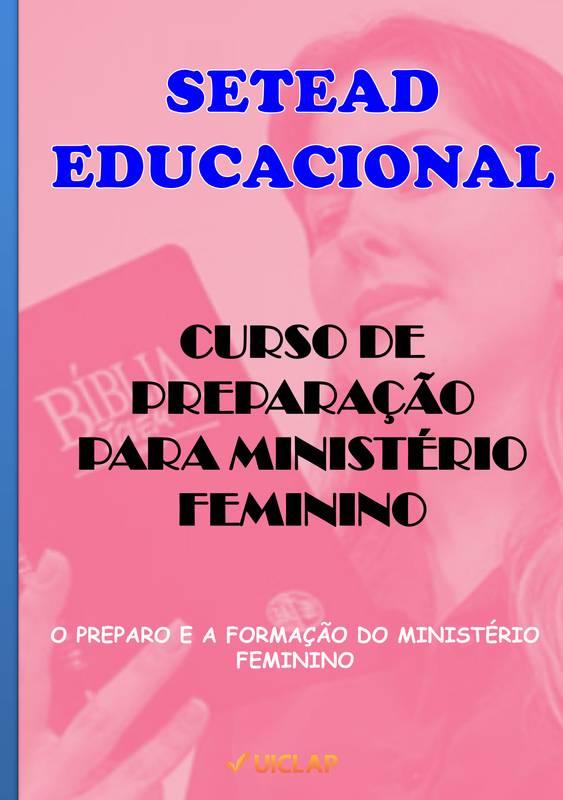 CURSO DE PREPARAÇÃO PARA MINISTÉRIO FEMININO
