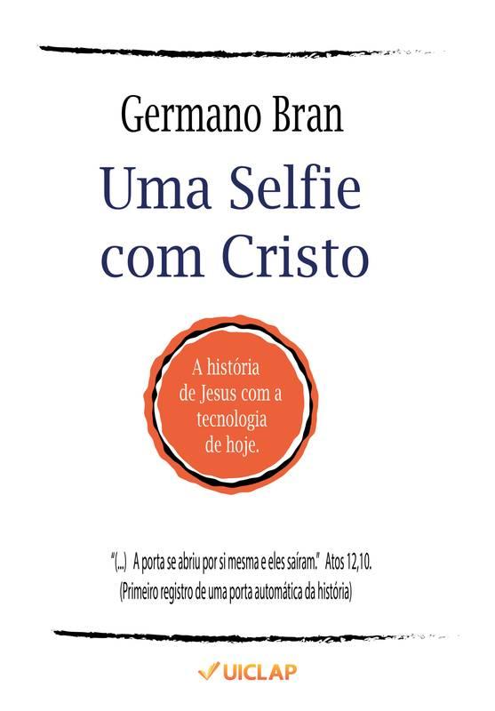 Uma Selfie com Cristo
