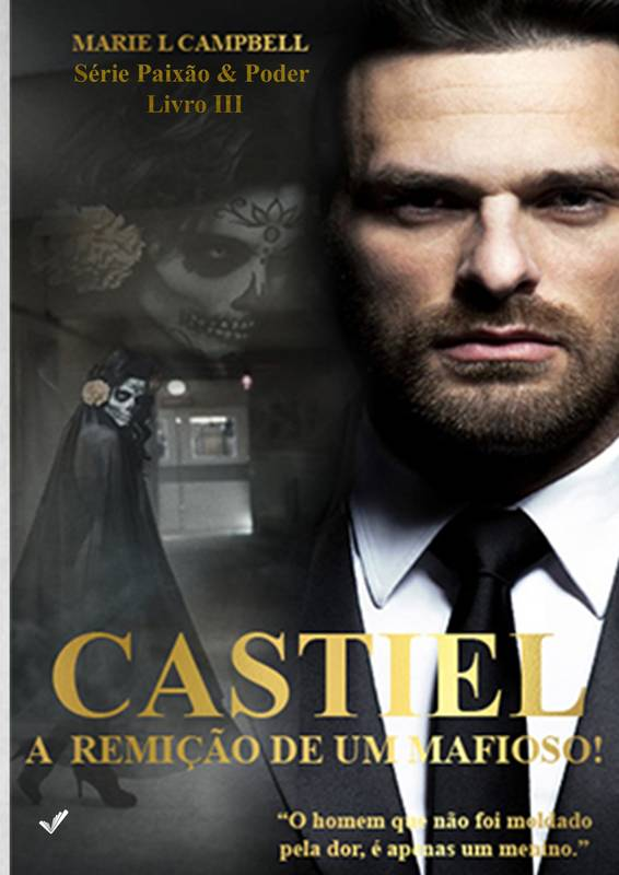 Castiel - A Remição de Um Mafioso!