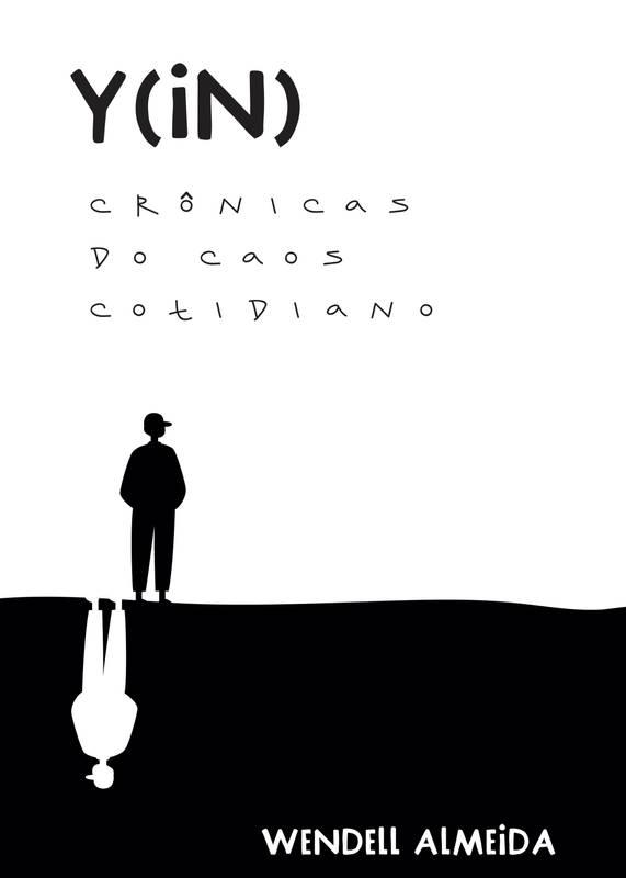 Y(in): Crônicas do Caos Cotidiano