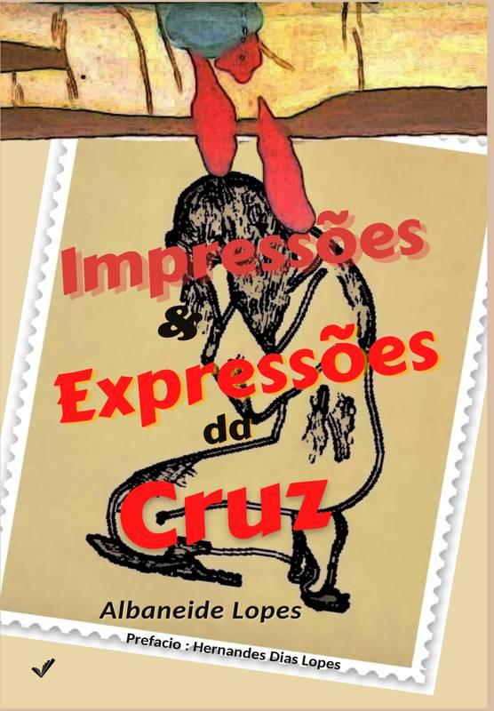 Impressões & Expressões da Cruz