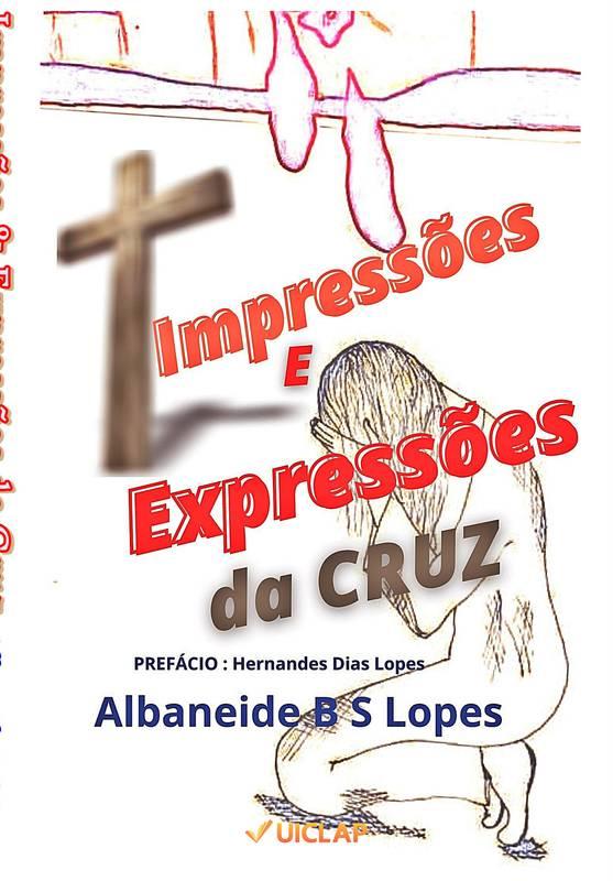 Impressões e Expressões da Cruz