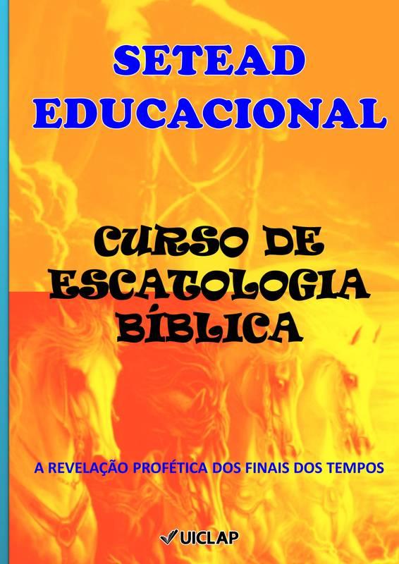 CURSO DE ESCATOLOGIA BÍBLICA