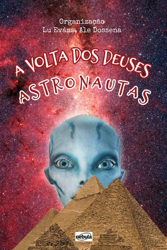 A Volta dos Deuses Astronautas