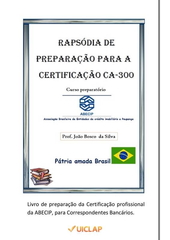 Rapsódia de preparação para a Certificação CA-300 da ABECIP