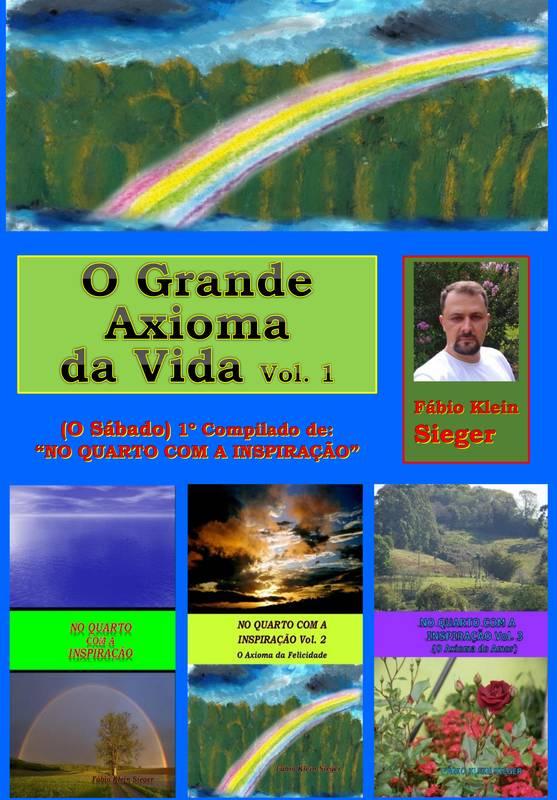 O GRANDE AXIOMA DA VIDA