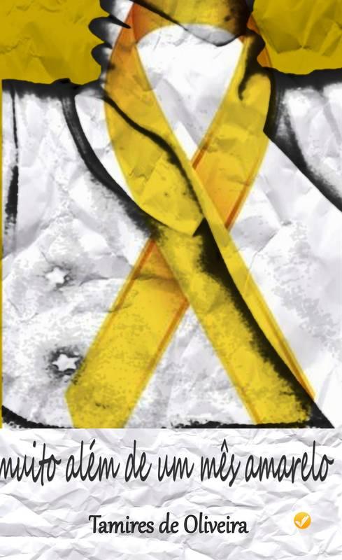 Muito Além de um Mês Amarelo