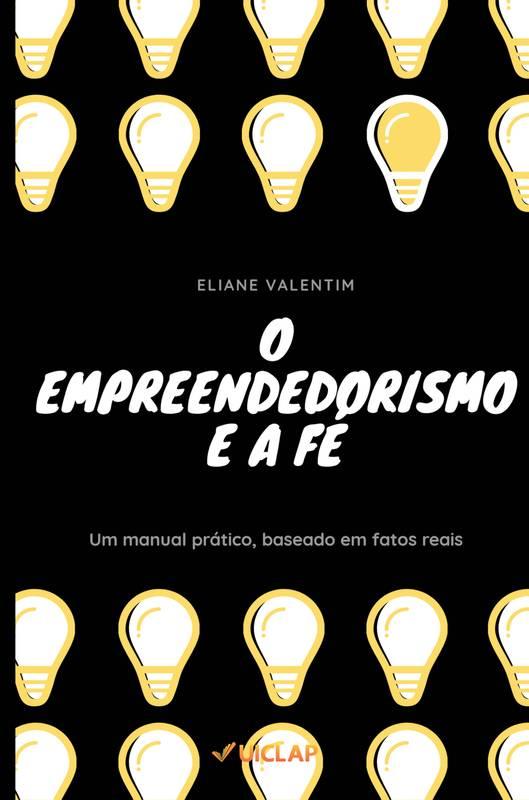 O empreendedorismo e a fé
