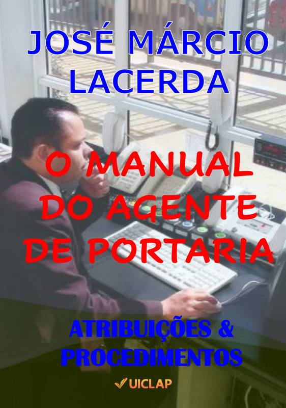 O MANUAL DO AGENTE DE PORTARIA