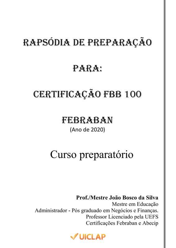 RAPSÓDIA DE PREPARAÇÃO PARA A CERTIFICAÇÃO FBB-100 DA FEBRABAN