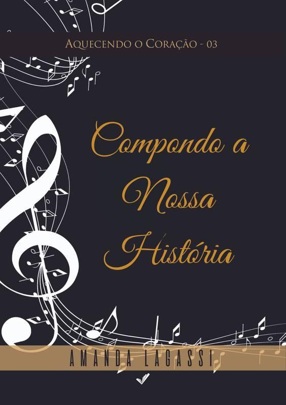 COMPONDO A NOSSA HISTÓRIA