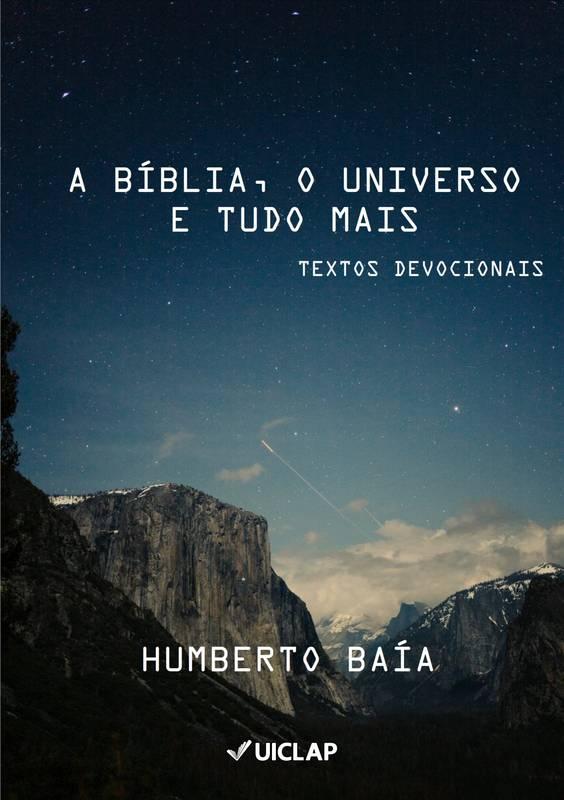A Bíblia, o universo e tudo mais.