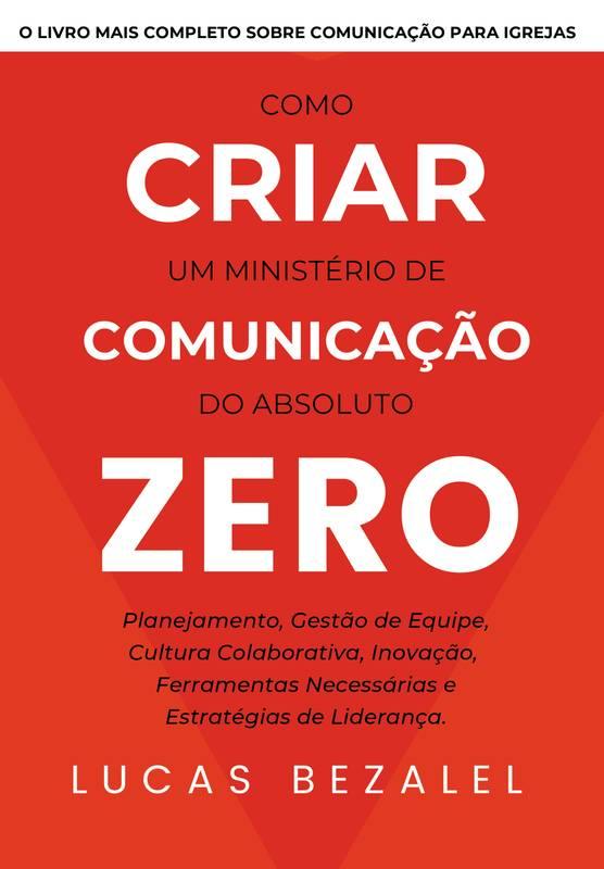 Como Criar um Ministério de Comunicação do Absoluto Zero