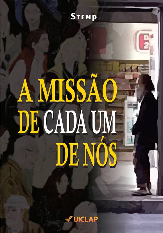A MISSÃO DE CADA UM DE NÓS