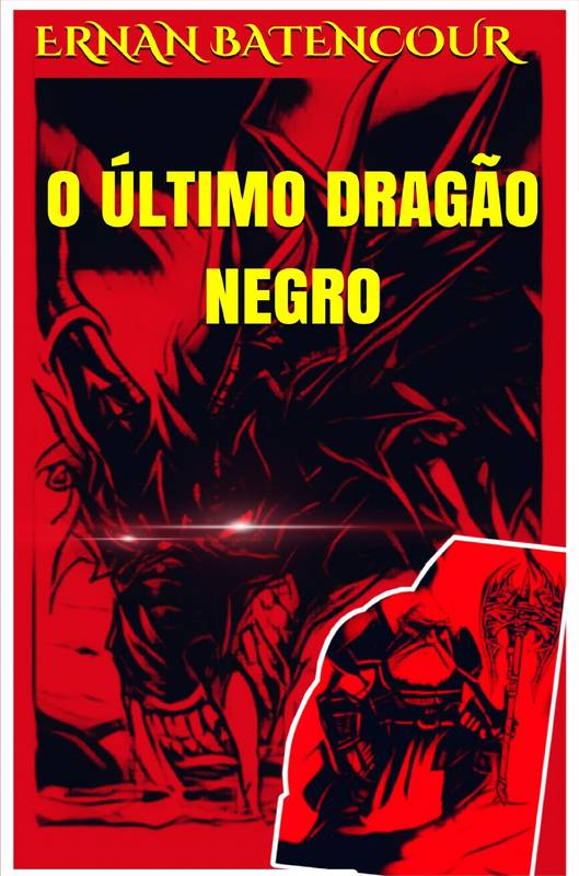 O Último Dragão Negro