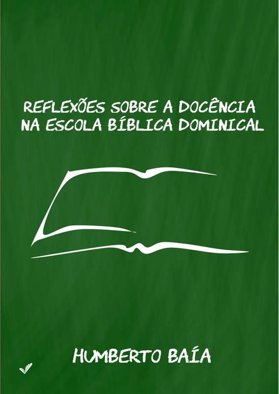 Reflexões sobre a docência na Escola Bíblica Dominical