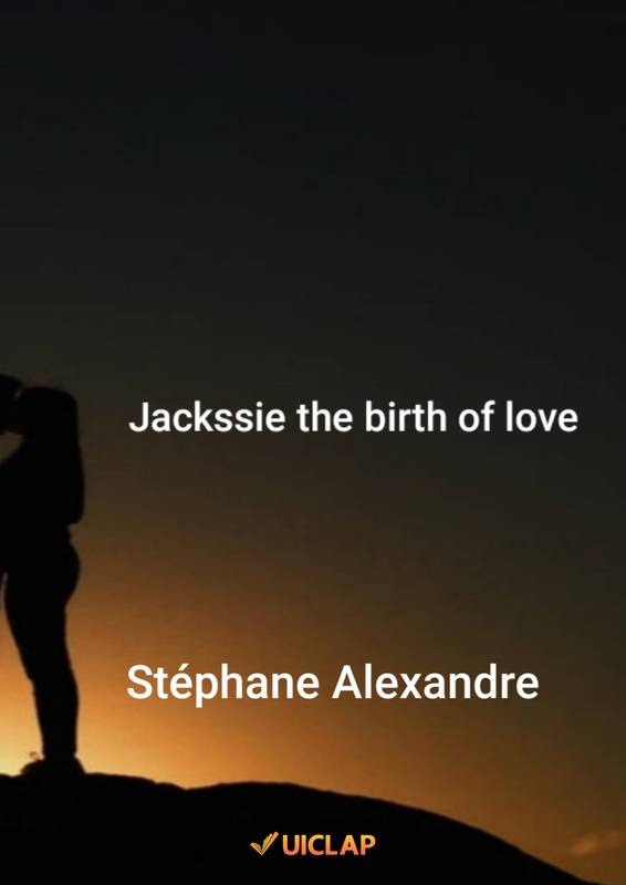 Jackssie the birth of love
