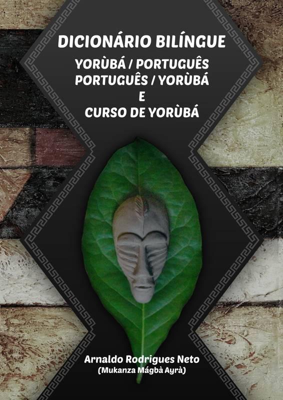 Dicionário Bilíngue Yorùbá / Português